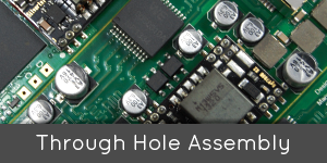 Through Hole Assembly
